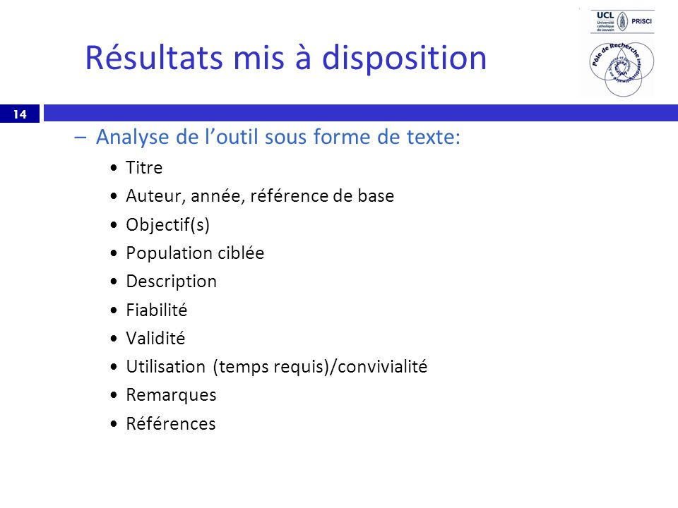 Résultats mis à disposition