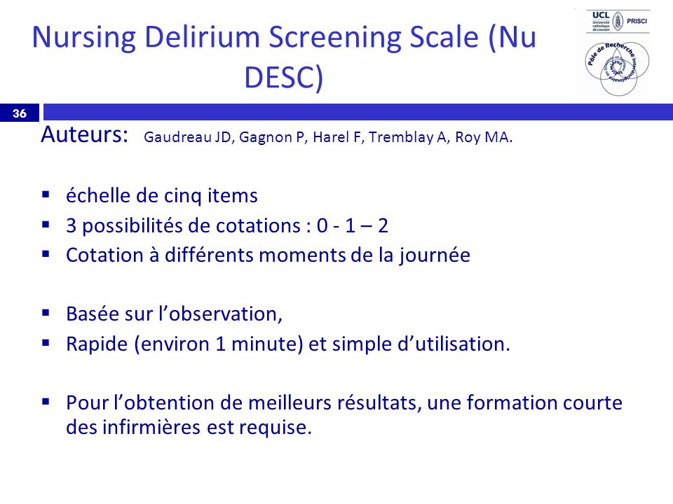 Nursing Delirium Screening Scale (Nu DESC)