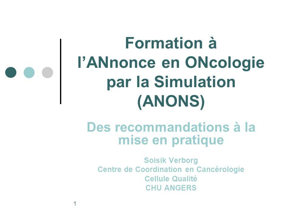 Formation à l'ANnonce en ONcologie par la Simulation (ANONS)