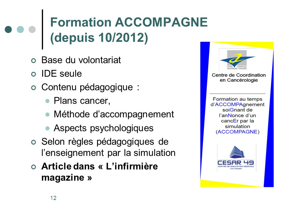Formation ACCOMPAGNE (depuis 10/2012)