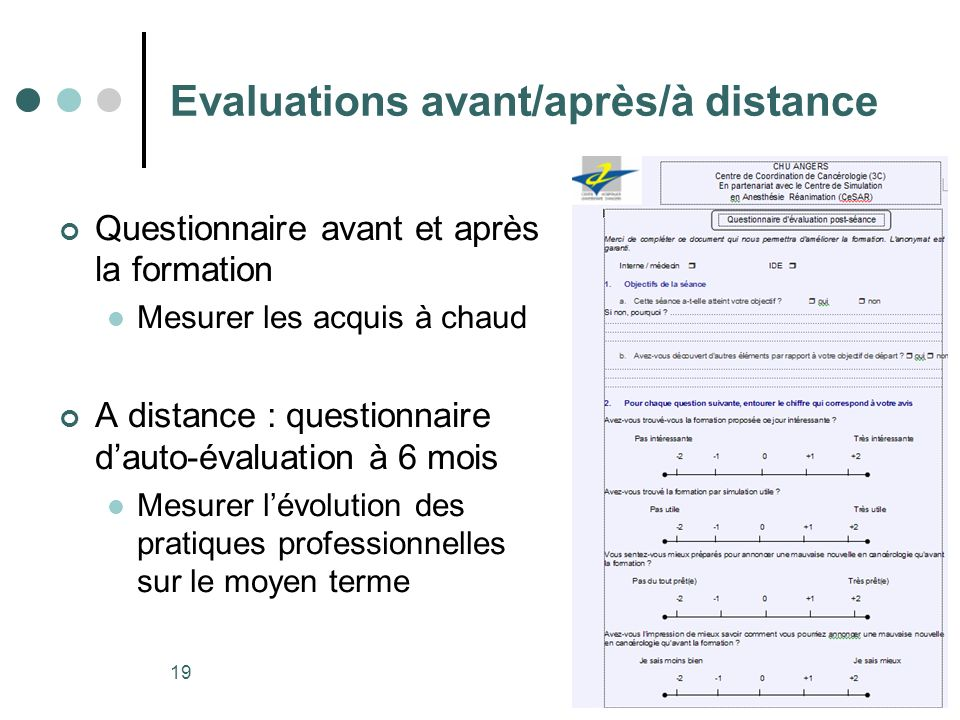 Evaluations avant/après/à distance