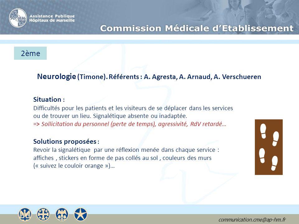 Neurologie (Timone). Référents : A. Agresta, A. Arnaud, A. Verschueren