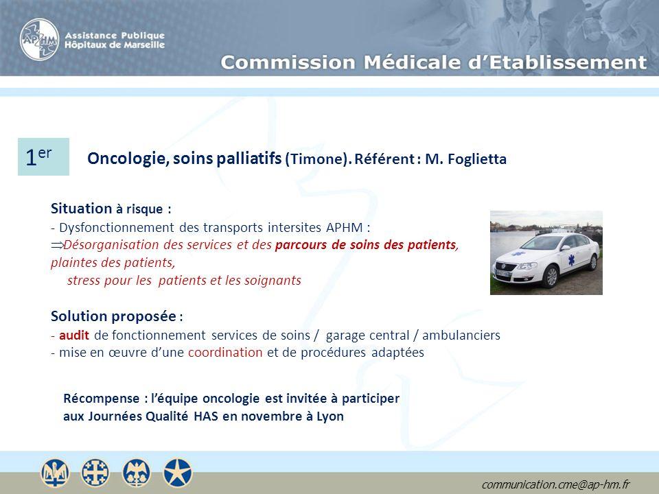 1er Oncologie, soins palliatifs (Timone). Référent : M. Foglietta