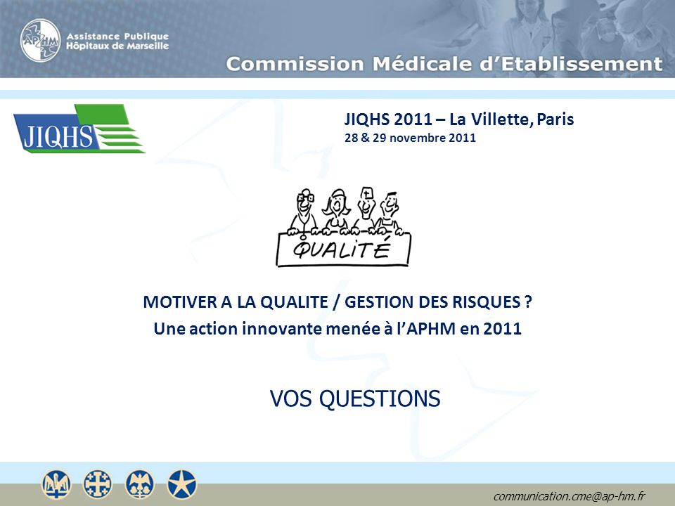 VOS QUESTIONS JIQHS 2011 – La Villette, Paris