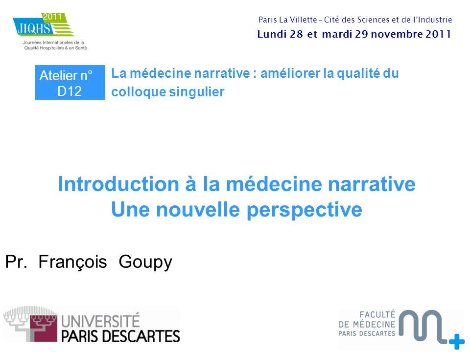 La Médecine Narrative : Présentation francois.goupy@htd.aphp.fr