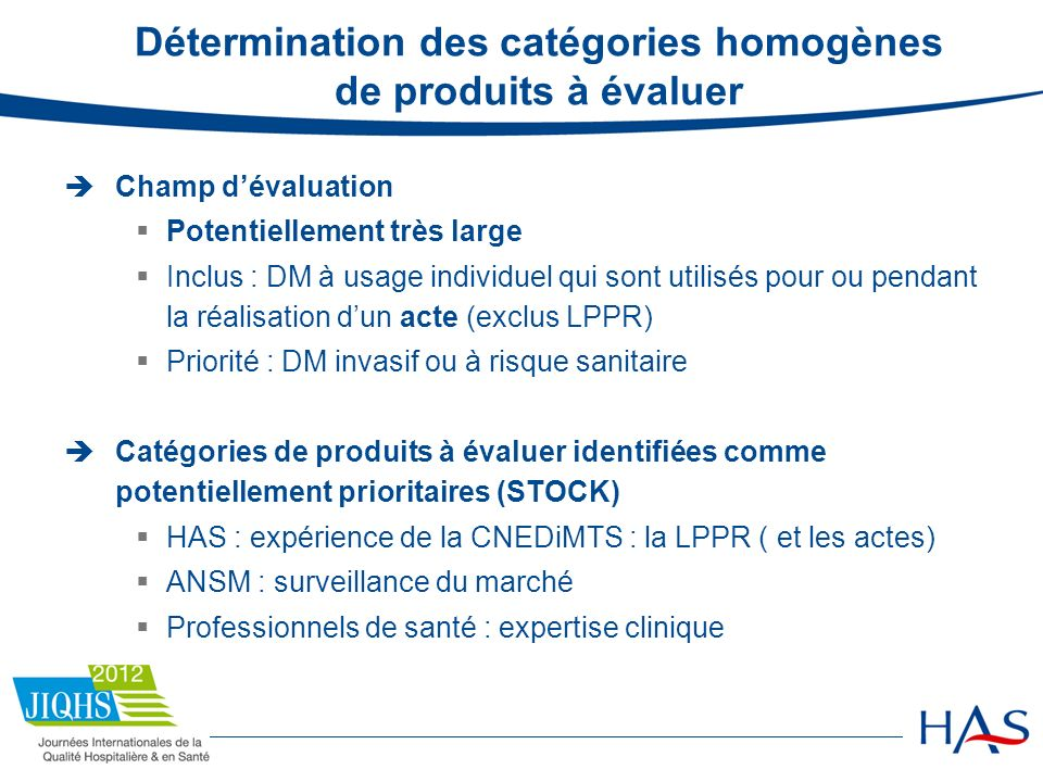 Détermination des catégories homogènes de produits à évaluer