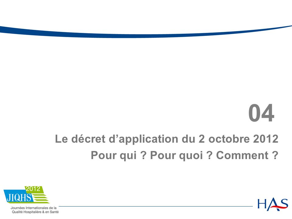 04 Le décret d'application du 2 octobre 2012