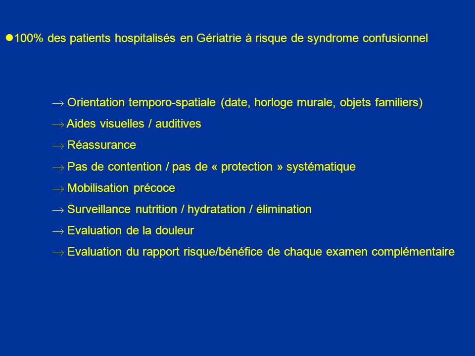 100% des patients hospitalisés en Gériatrie à risque de syndrome confusionnel