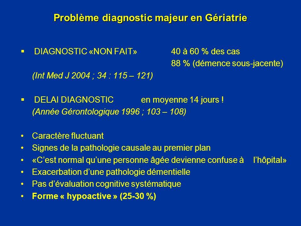 Problème diagnostic majeur en Gériatrie