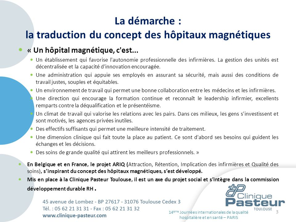 La démarche : la traduction du concept des hôpitaux magnétiques