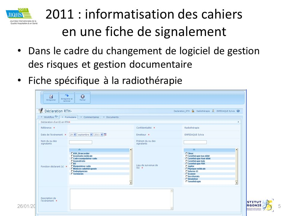 2011 : informatisation des cahiers en une fiche de signalement