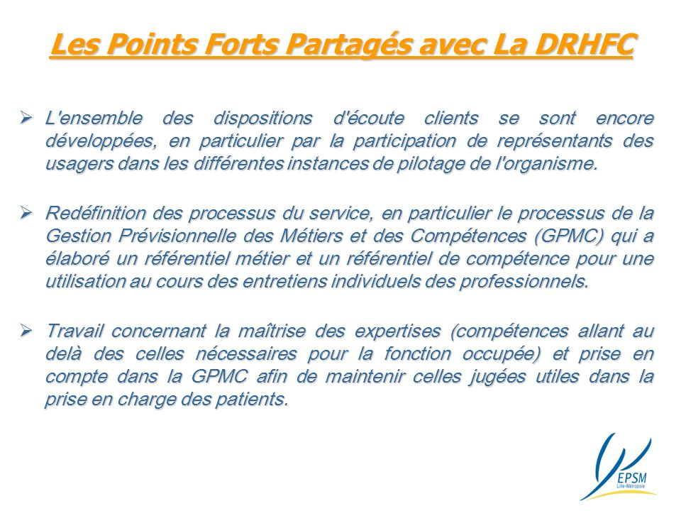 Les Points Forts Partagés avec La DRHFC