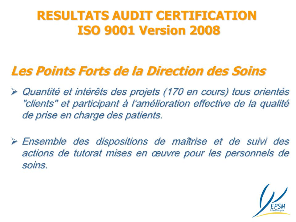 RESULTATS AUDIT CERTIFICATION ISO 9001 Version 2008