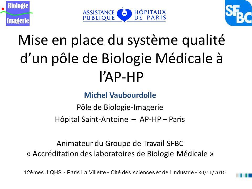 Mise en place du système qualité d'un pôle de Biologie Médicale à l'AP-HP
