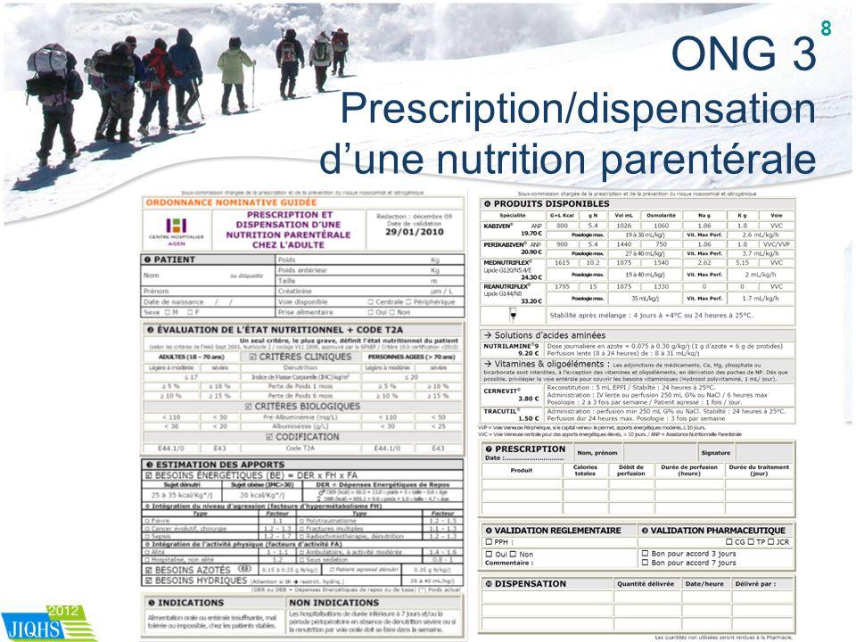 ONG 3 Prescription/dispensation d'une nutrition parentérale