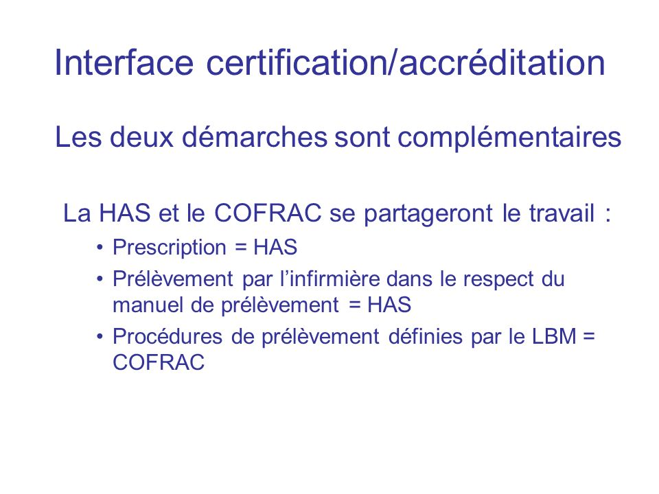Interface certification/accréditation