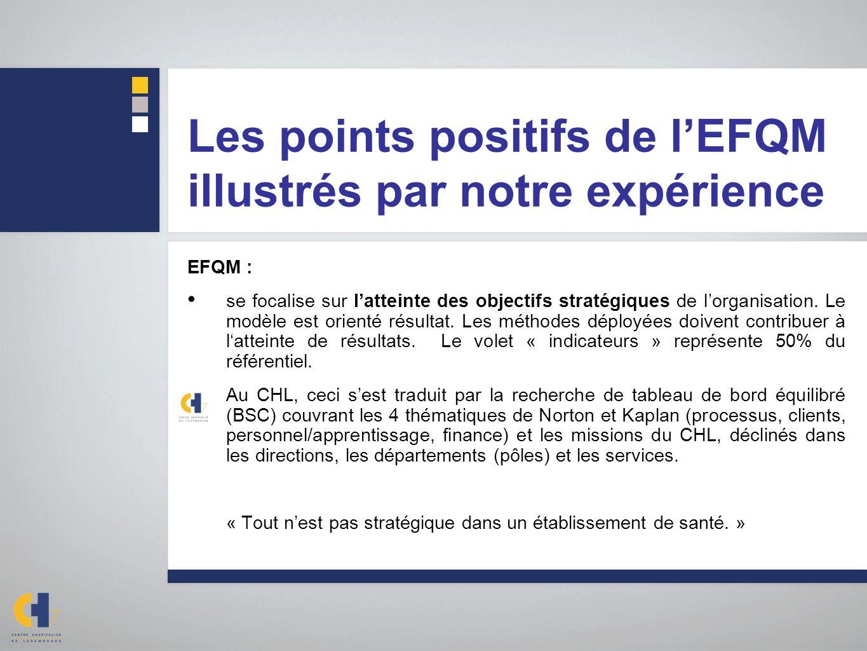Les points positifs de l'EFQM illustrés par notre expérience