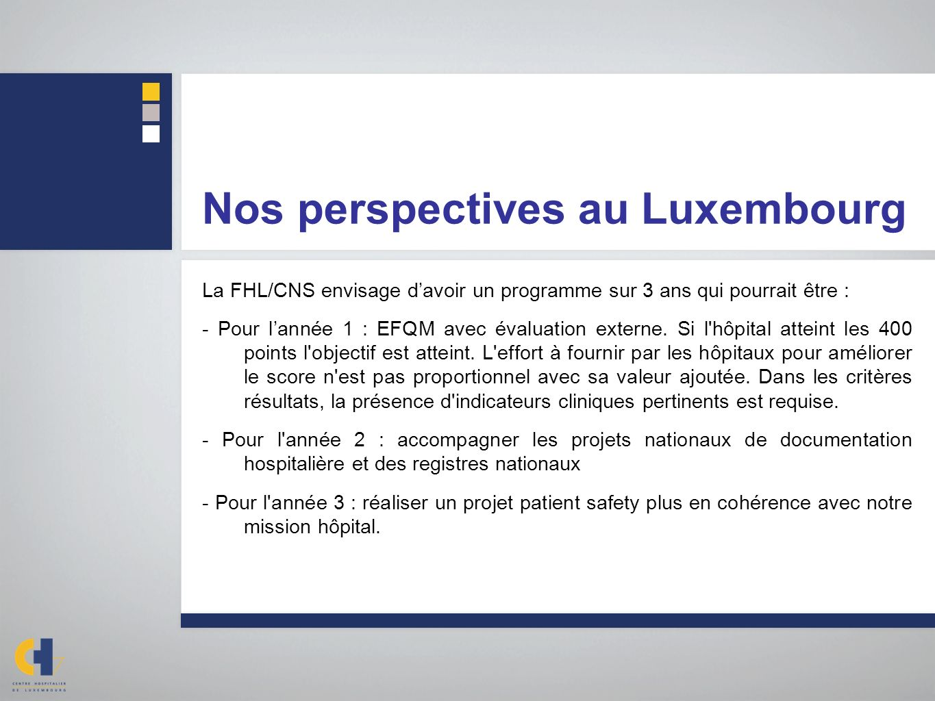 Nos perspectives au Luxembourg