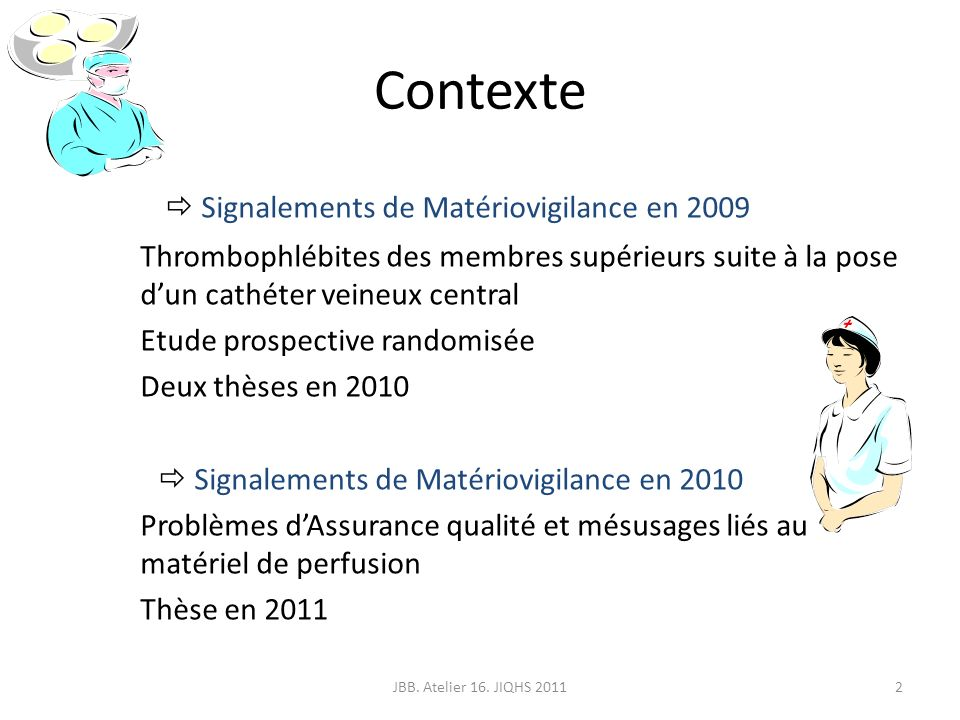 Contexte  Signalements de Matériovigilance en 2009