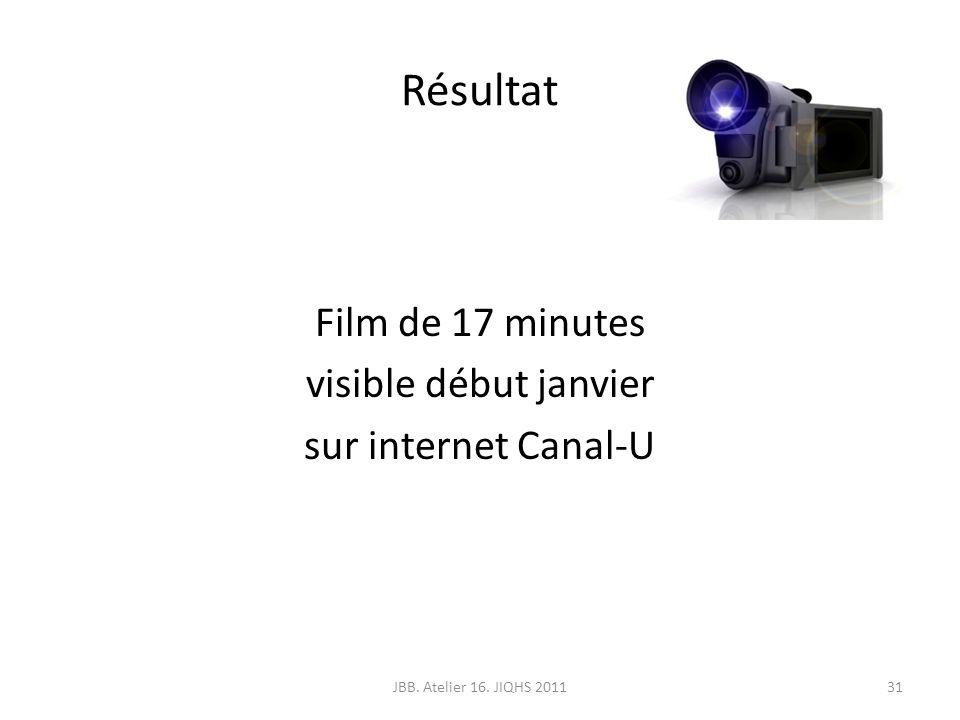 Film de 17 minutes visible début janvier sur internet Canal-U