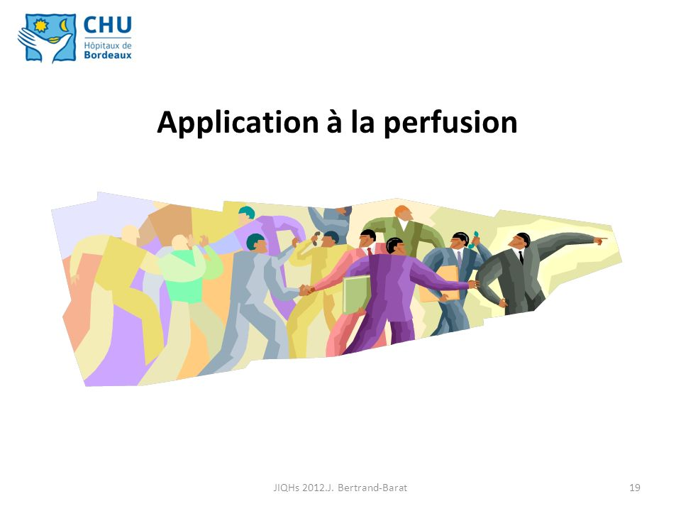 Application à la perfusion