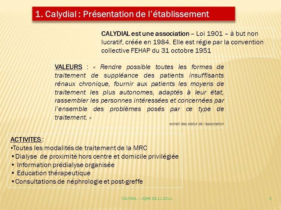 1. Calydial : Présentation de l'établissement