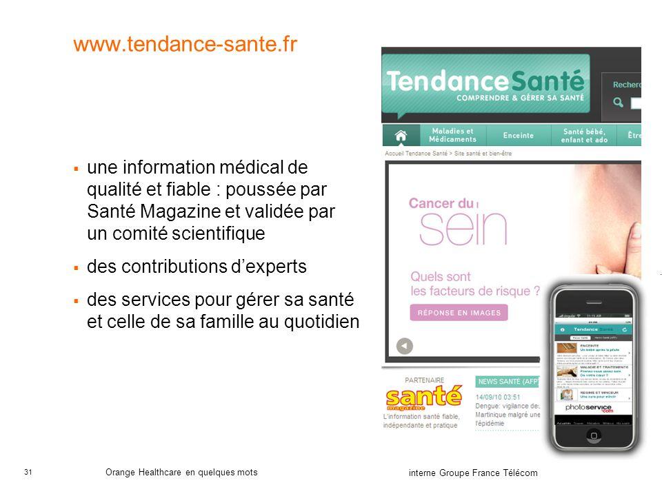 www.tendance-sante.fr une information médical de qualité et fiable : poussée par Santé Magazine et validée par un comité scientifique.