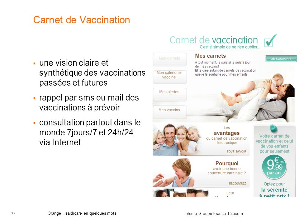 Carnet de Vaccination une vision claire et synthétique des vaccinations passées et futures. rappel par sms ou mail des vaccinations à prévoir.