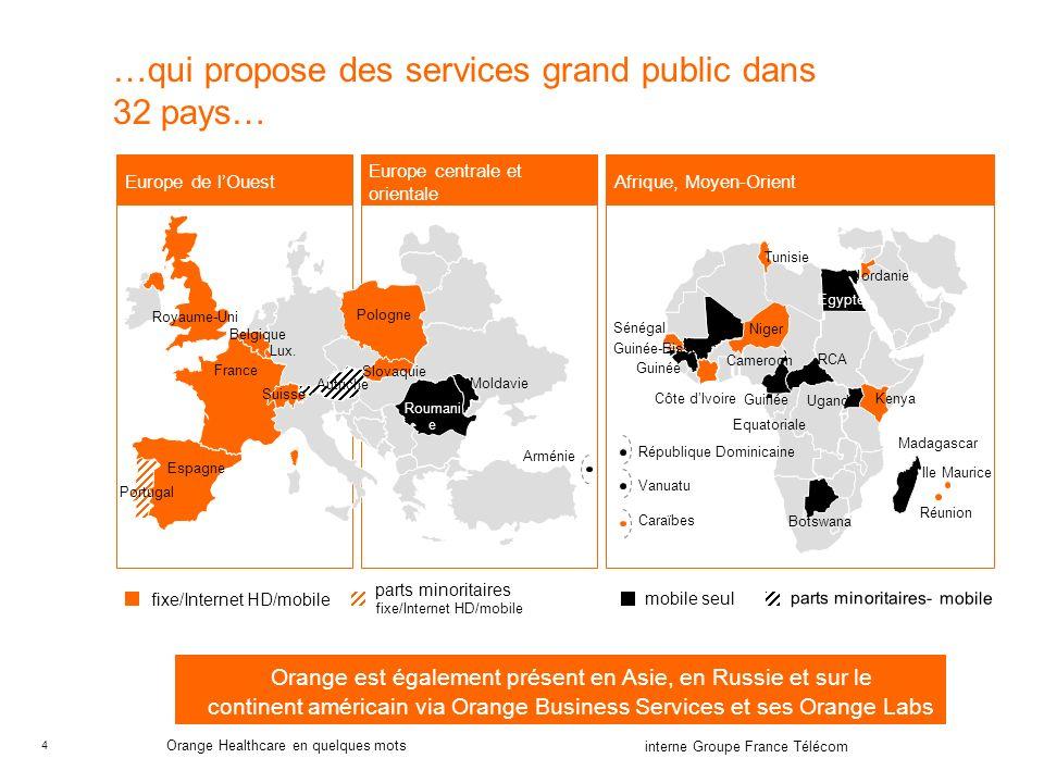 …qui propose des services grand public dans 32 pays…