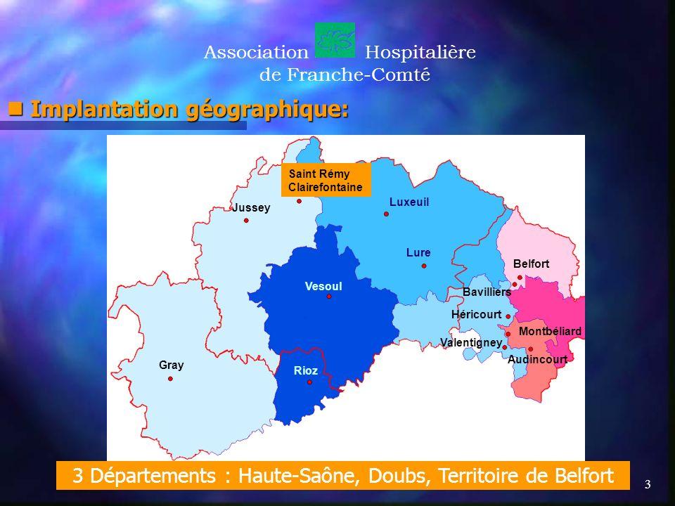 3 Départements : Haute-Saône, Doubs, Territoire de Belfort