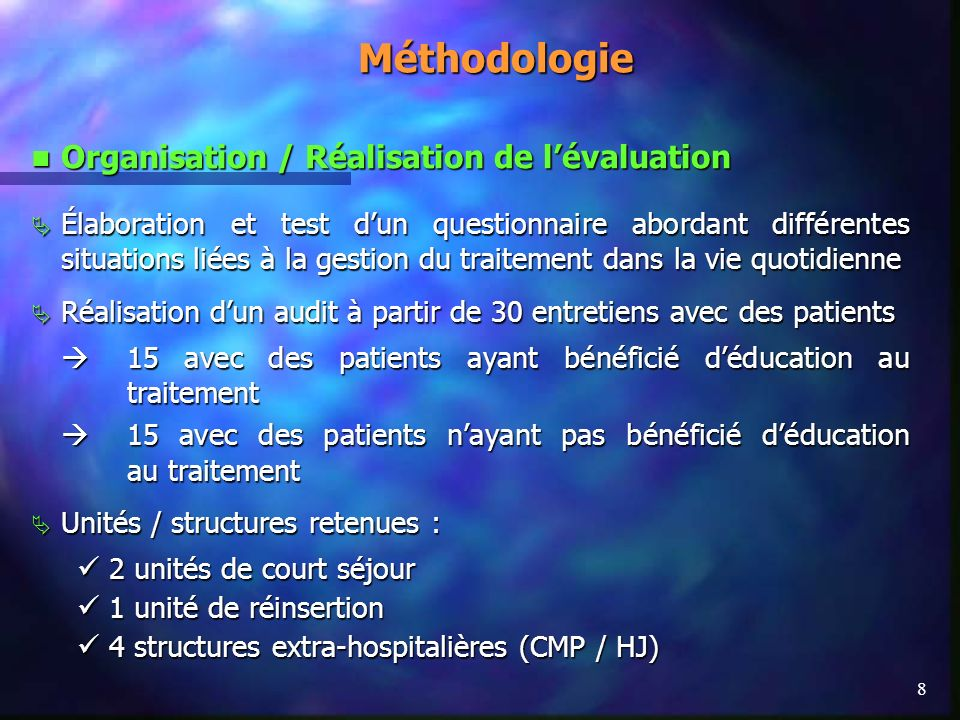 Méthodologie Organisation / Réalisation de l'évaluation