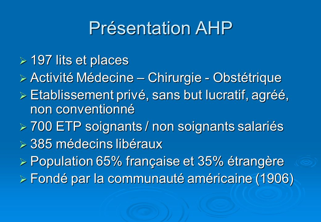 Présentation AHP 197 lits et places