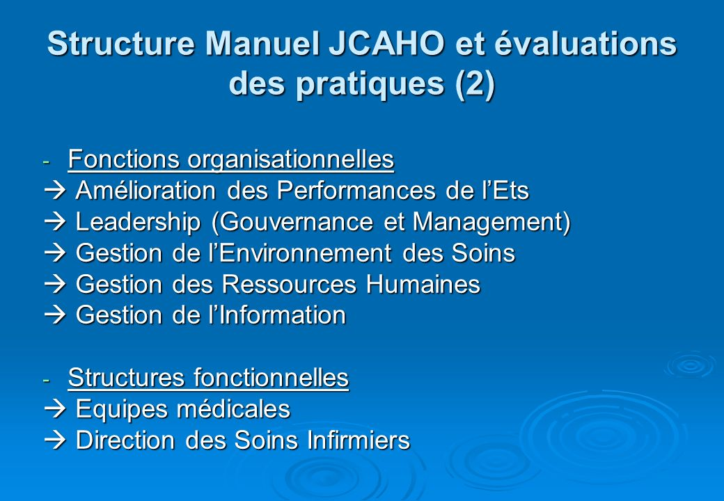 Structure Manuel JCAHO et évaluations des pratiques (2)