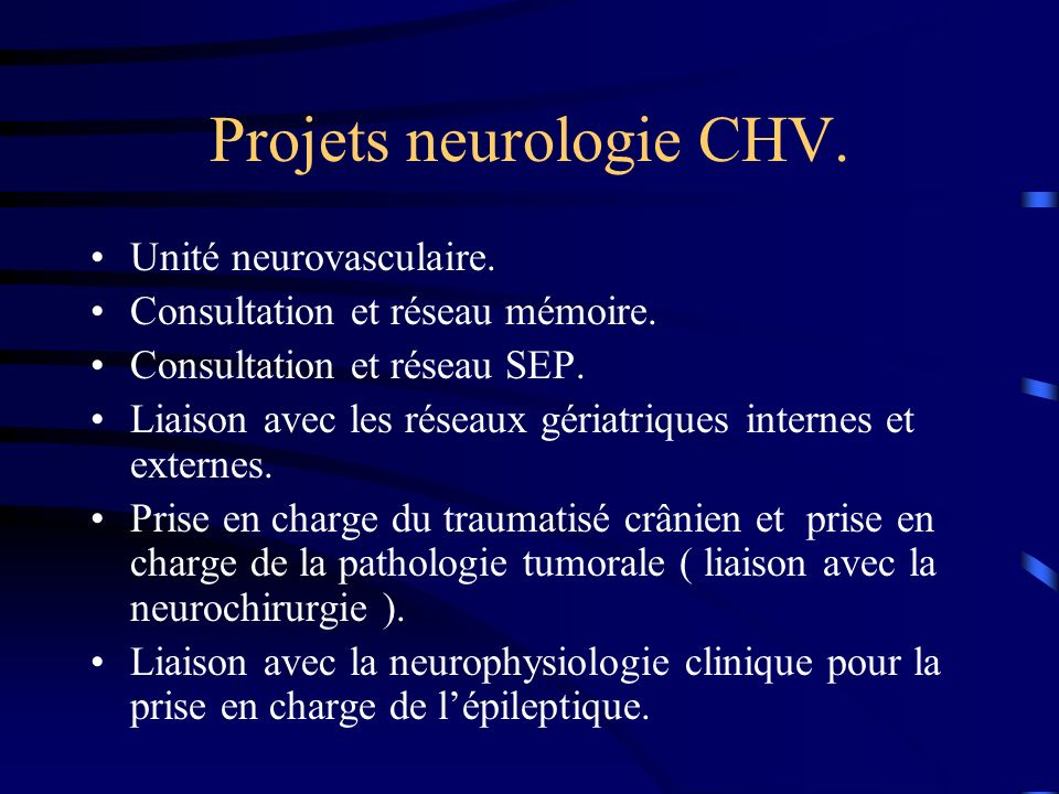 Projets neurologie CHV.