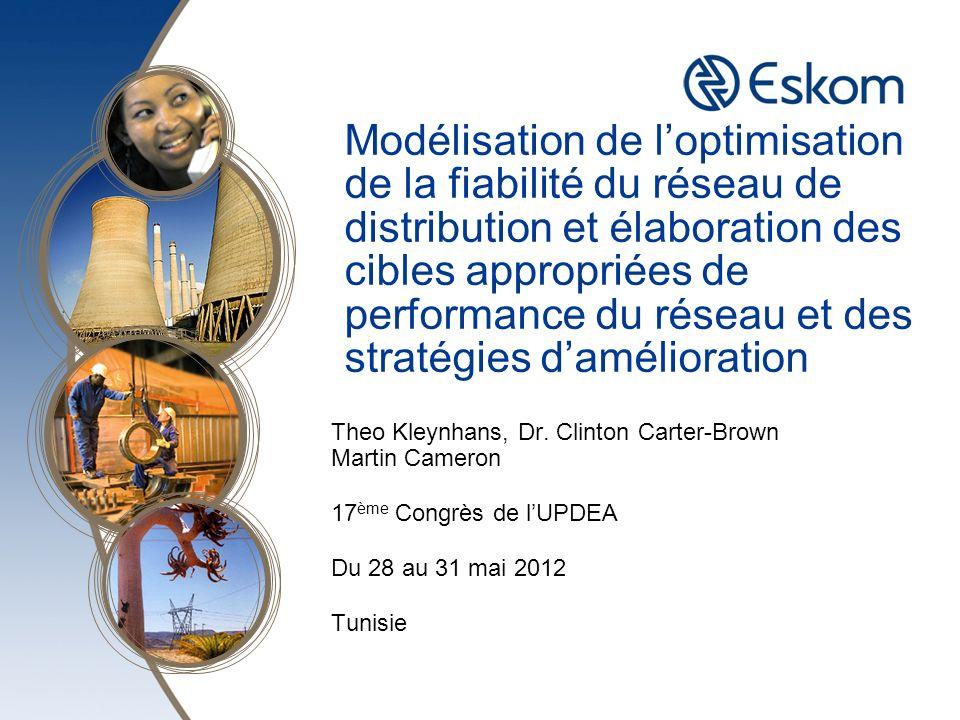 Modélisation de l'optimisation de la fiabilité du réseau de distribution et élaboration des cibles appropriées de performance du réseau et des stratégies d'amélioration