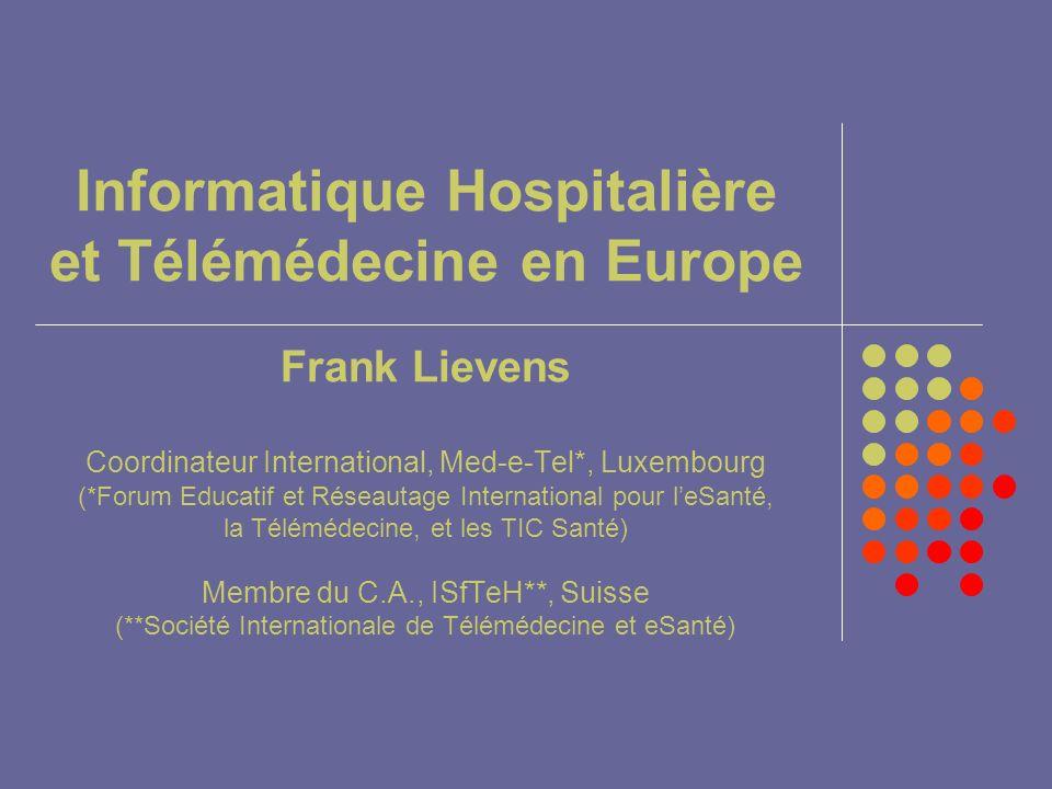 Informatique Hospitalière et Télémédecine en Europe