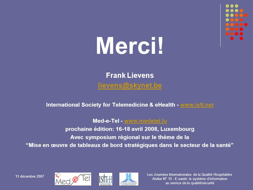 Merci! Frank Lievens lievens@skynet.be