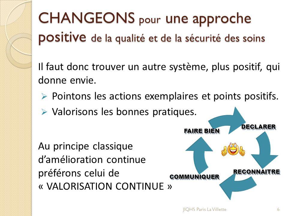 CHANGEONS pour une approche positive de la qualité et de la sécurité des soins