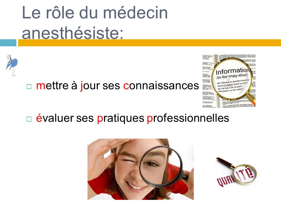 Le rôle du médecin anesthésiste:
