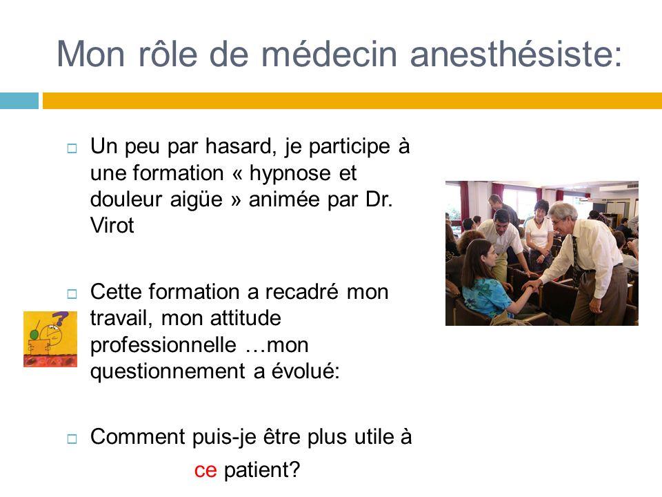 Mon rôle de médecin anesthésiste: