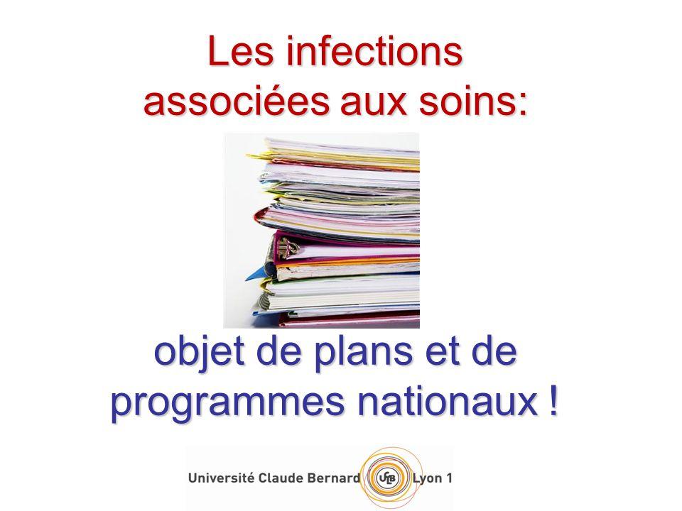 Les infections associées aux soins: objet de plans et de programmes nationaux !