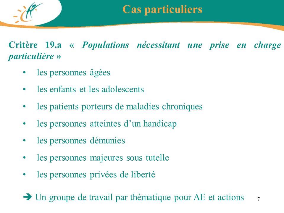 Cas particuliers Critère 19.a « Populations nécessitant une prise en charge particulière » les personnes âgées.
