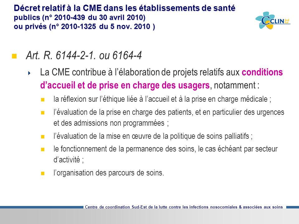 Décret relatif à la CME dans les établissements de santé publics (n° 2010-439 du 30 avril 2010) ou privés (n° 2010-1325 du 5 nov. 2010 )