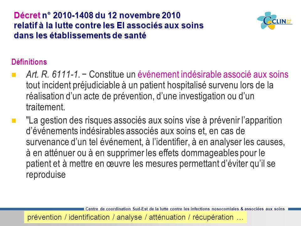 Décret n° 2010-1408 du 12 novembre 2010 relatif à la lutte contre les EI associés aux soins dans les établissements de santé