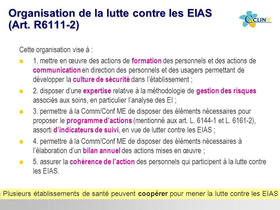 Organisation de la lutte contre les EIAS (Art. R6111-2)