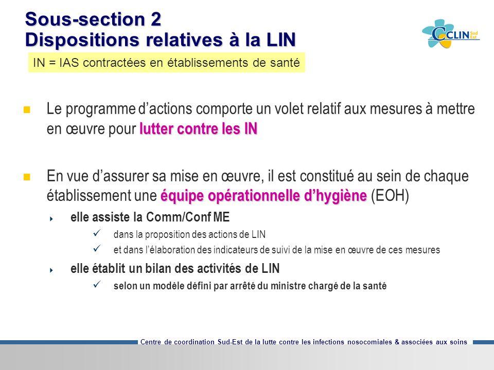 Sous-section 2 Dispositions relatives à la LIN
