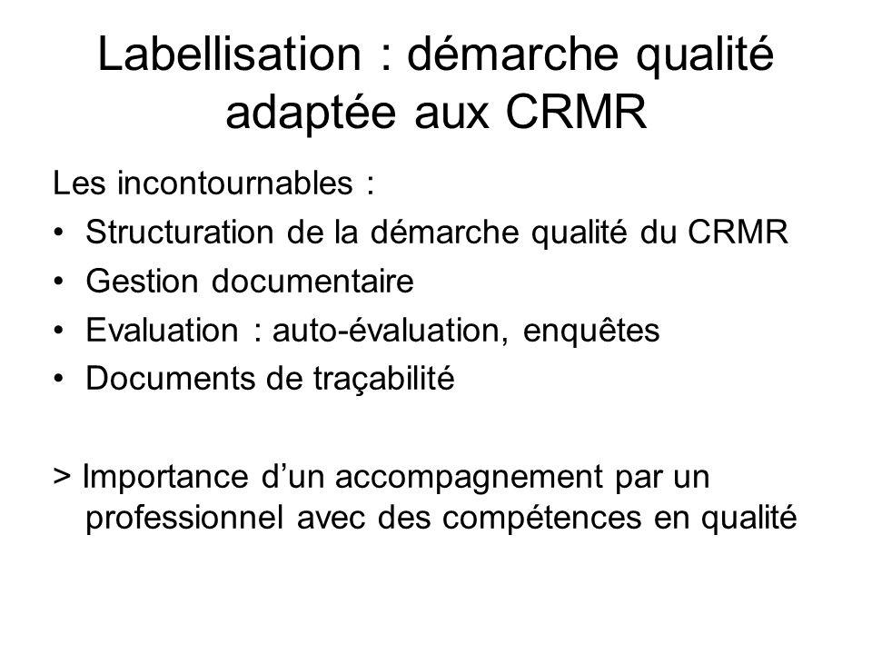 Labellisation : démarche qualité adaptée aux CRMR