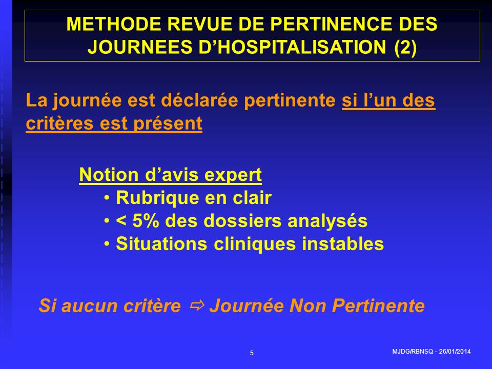 METHODE REVUE DE PERTINENCE DES JOURNEES D'HOSPITALISATION (2)