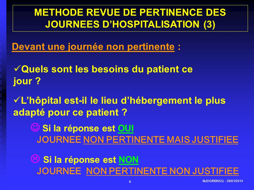 METHODE REVUE DE PERTINENCE DES JOURNEES D'HOSPITALISATION (3)