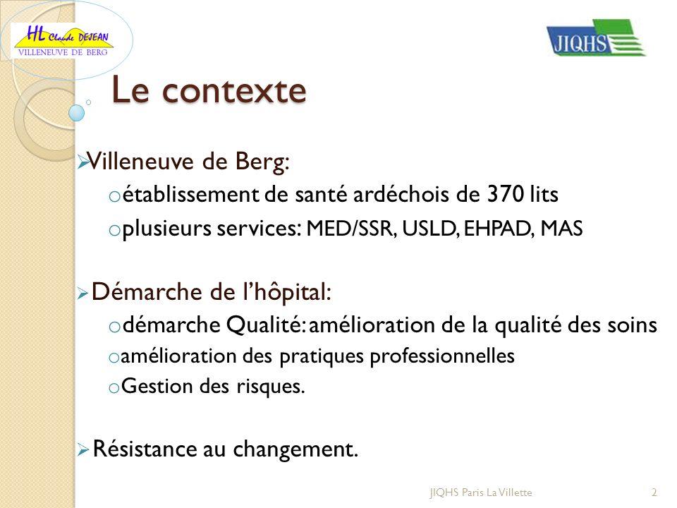 Le contexte Villeneuve de Berg: